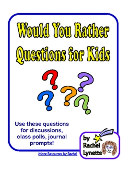 Would You Rather...? by  Rachel Lynette with Ideas by Jivey