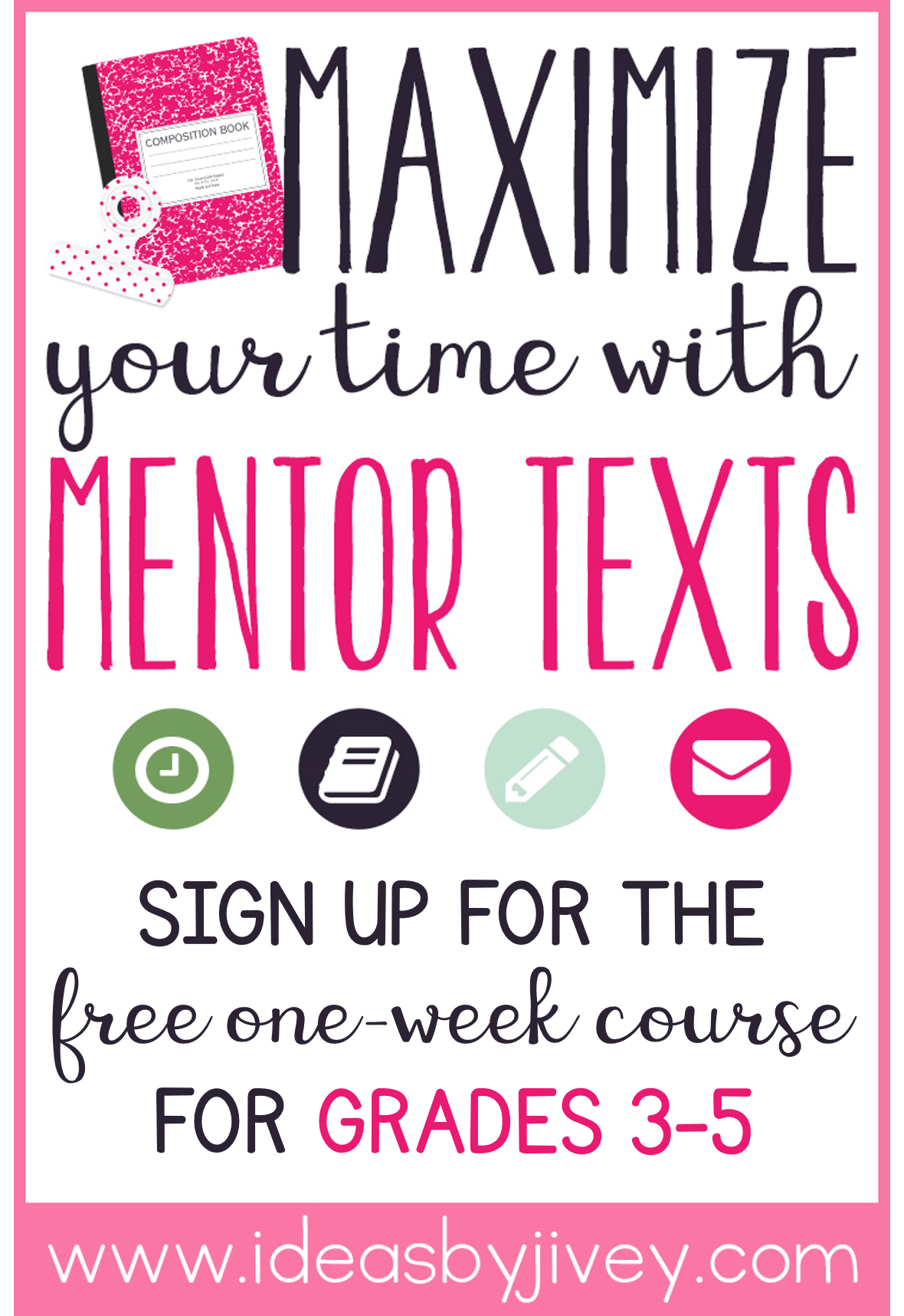 Sign up for the free one week mentor text course by Ideas by Jivey for grades 3-5