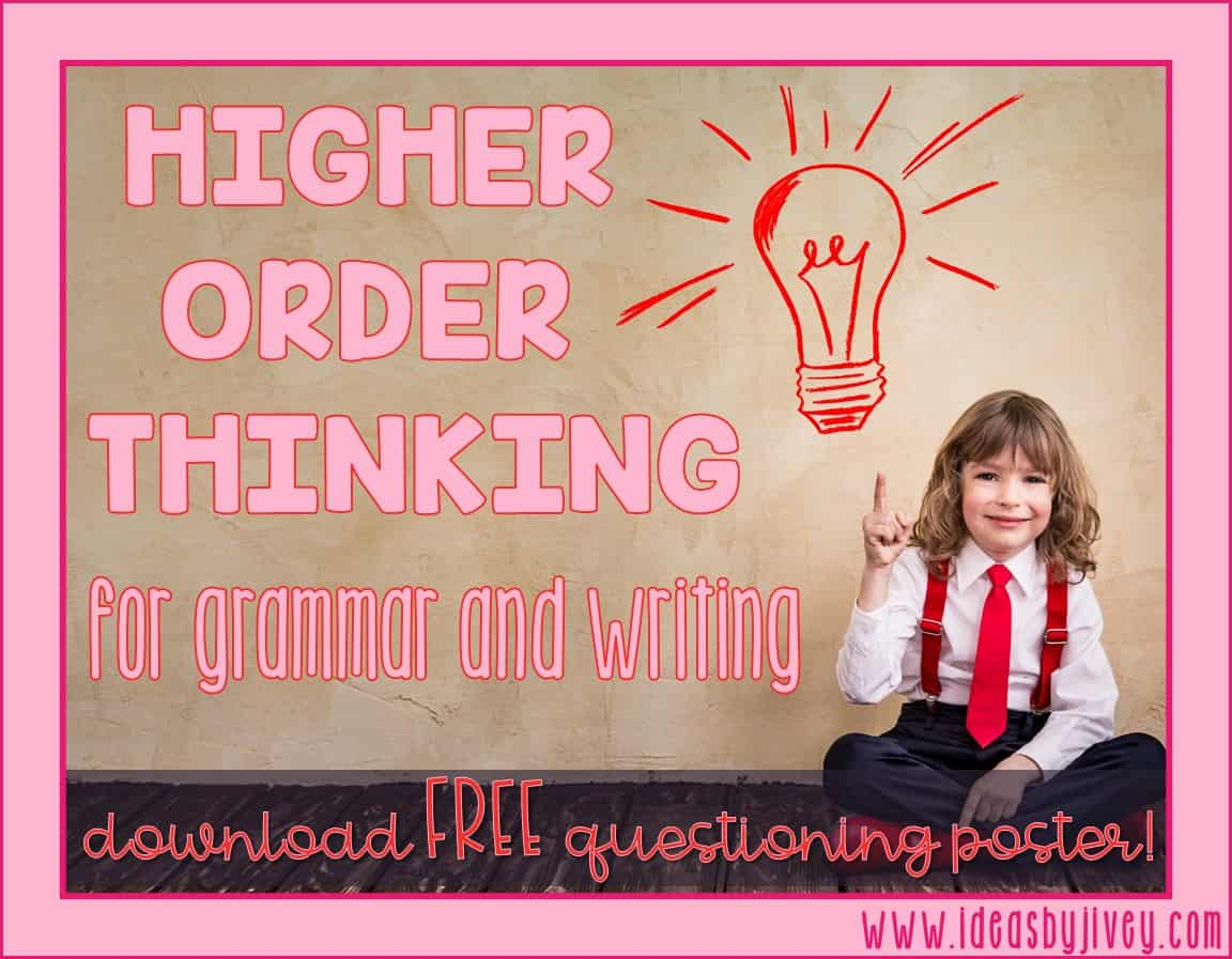 Higher order thinking questions should also be used in grammar instruction. Download a free higher order thinking questions poster to guide you in transforming your classroom conversations!
