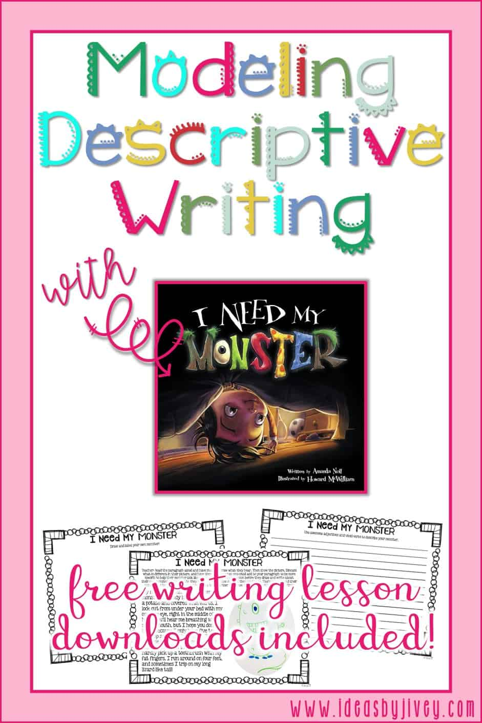 "Descriptive writing is a tricky skill for students to master, but with mentor text modeling and practice, they can! Check out this free lesson download for the mentor text, I Need My Monster to help with ""show, don't tell"" writing. #mentortext #2ndgrade #3rdgrade #4thgrade #5thgrade"
