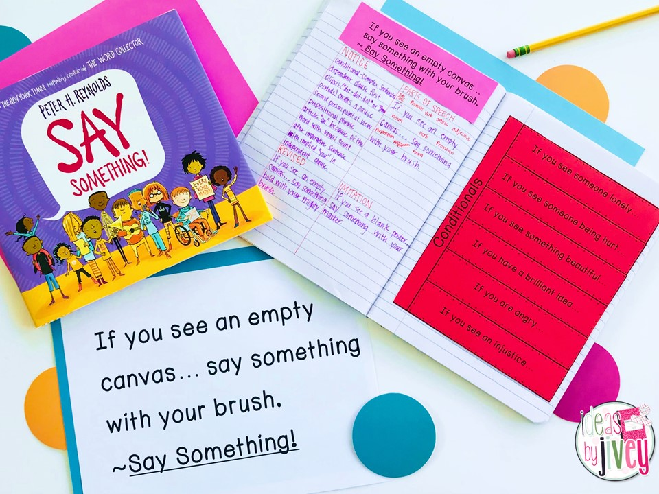 Say Something Mentor Text with Mentor Sentence Notebook