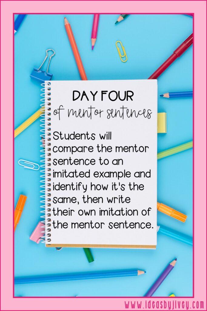 mentor sentence day four directive