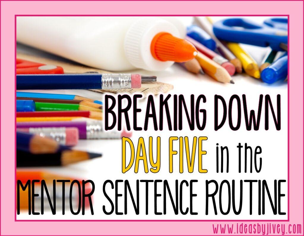 mentor sentences day five