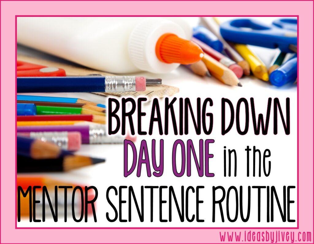 mentor sentences day one