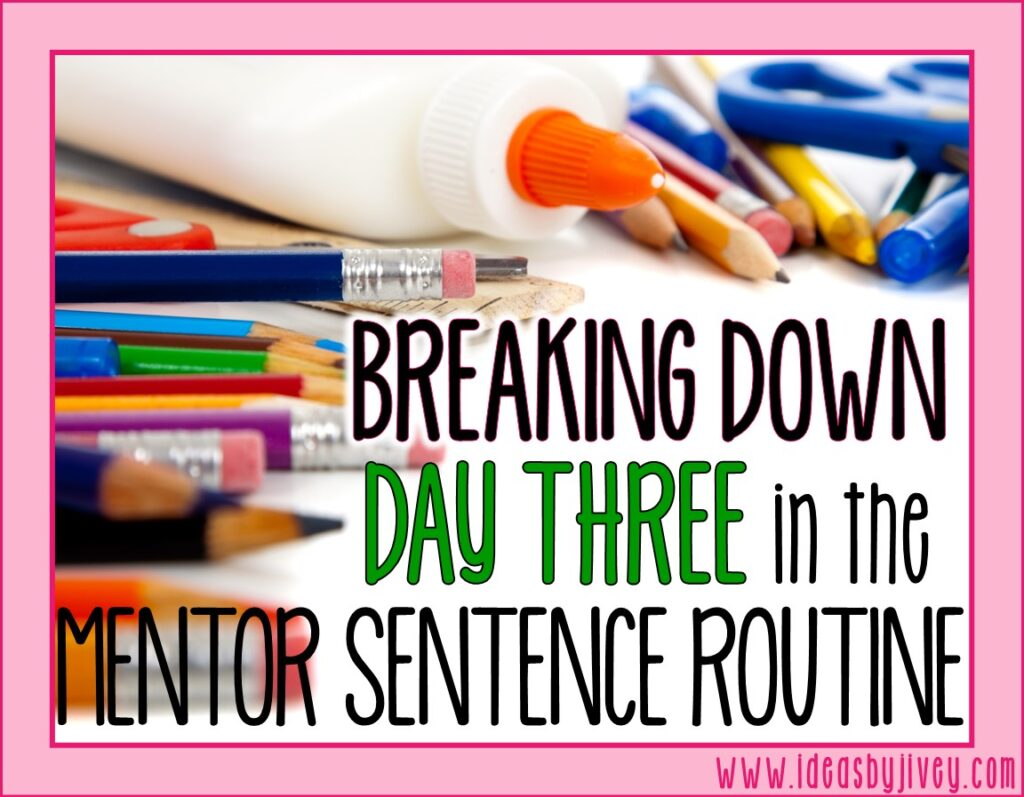 mentor sentences day three