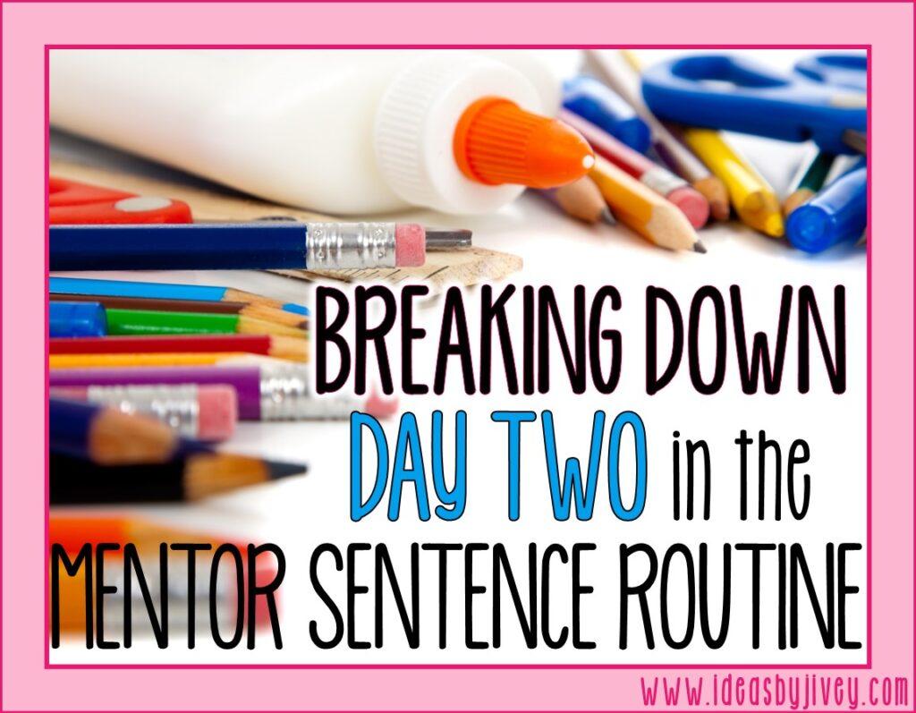 mentor sentences day two
